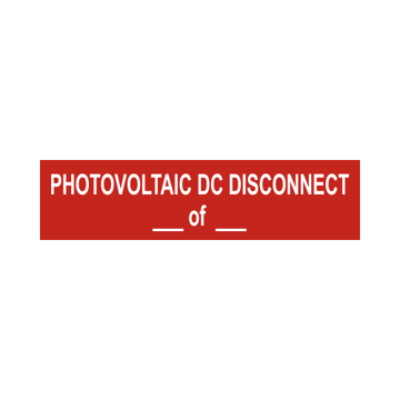 Photovoltaic DC Disconnect Solar Tag With Values